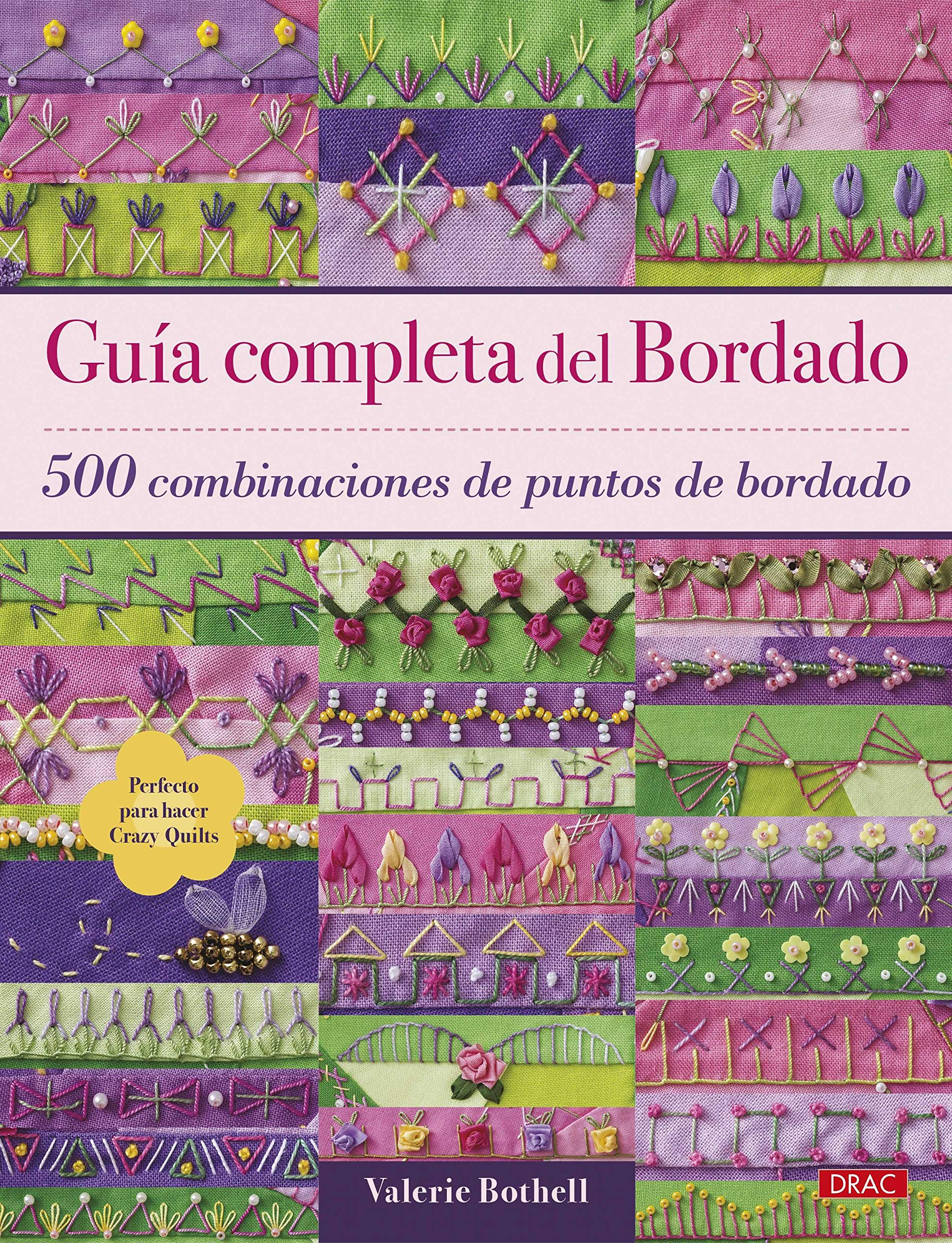 GU�A COMPLETA DE BORDADO: VALERIE BOTHELL: 9788498746181: Amazon.com: Books