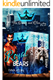Royal Bears: Books 1-3: Bear Shifter Paranormal Romance