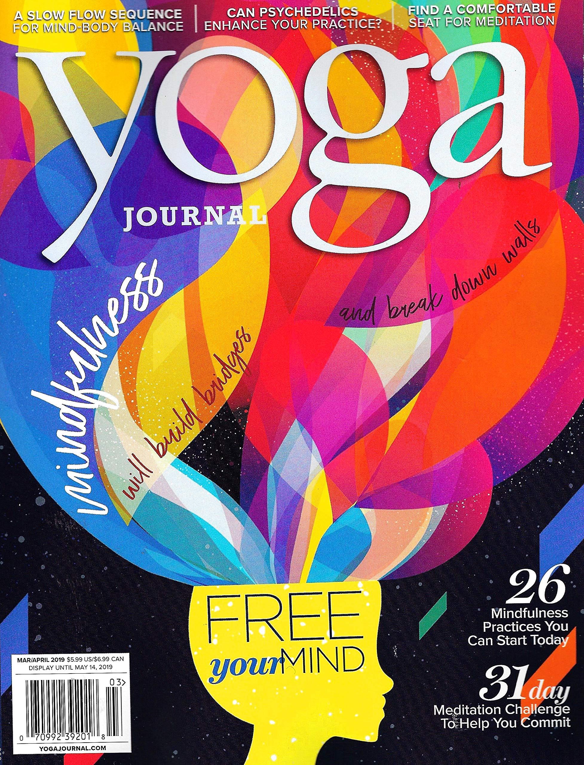 YOGA JOURNAL Magazine March April 2019 MINDFULNESS ...