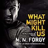 What Might Kill Us: The Devil's Dust, Book 5