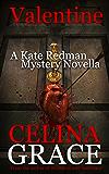 Valentine: (A Kate Redman Mystery Novella)