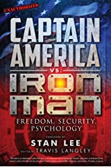 Captain America vs. Iron Man: Freedom, Security, Psychology (Popular Culture Psychology Book 3) Kindle Edition