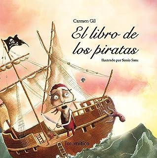 El libro de los piratas / The Book of Pirates (Spanish Edition)