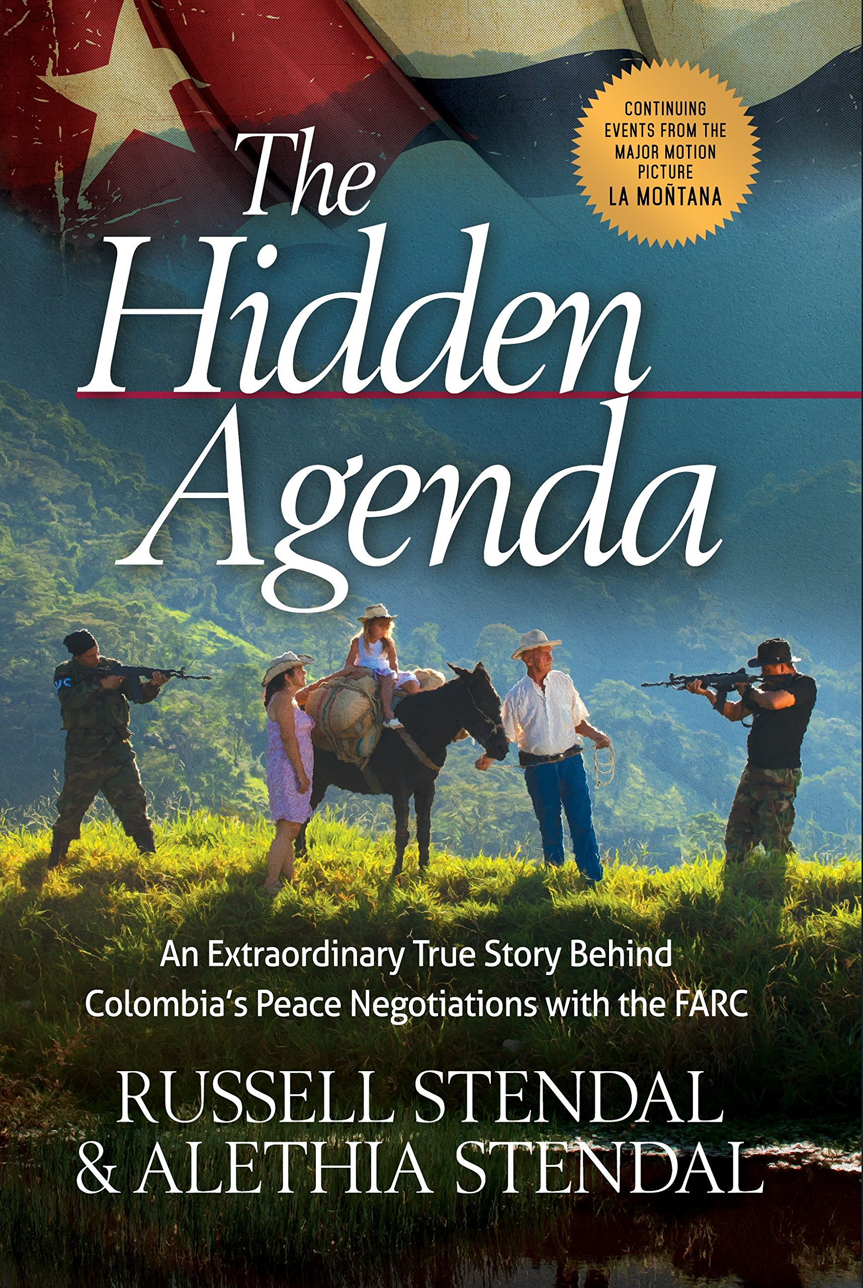 The Hidden Agenda: An Extraordinary True Story Behind ...