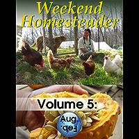 Weekend Homesteader: August (English Edition)
