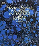 Symphonie Fantastique and Harold in Italy in Full Score (Dover Music Scores)