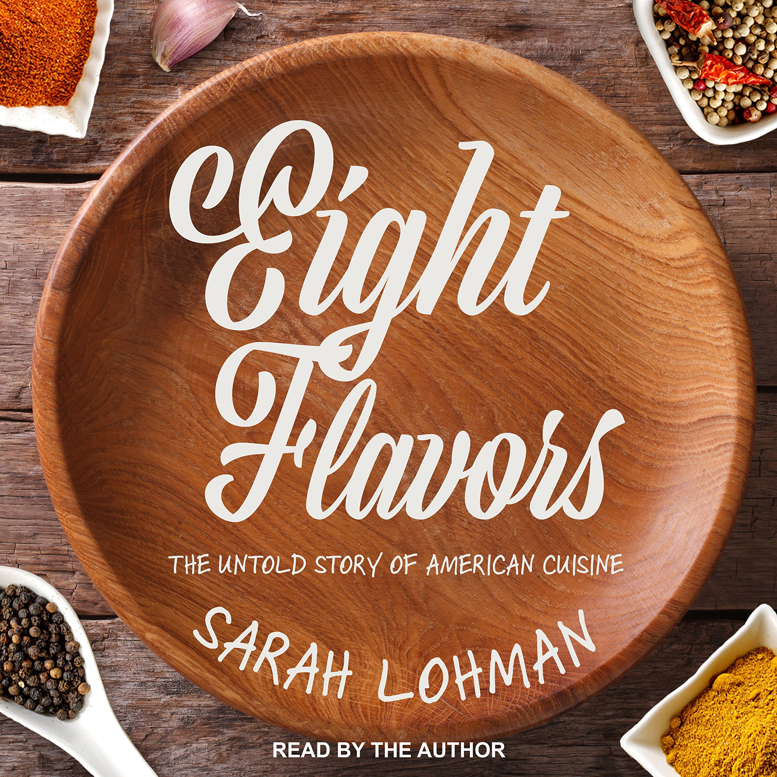 Image result for Eight Flavors: The Untold Story of American Cuisine