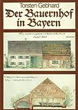 Der Bauernhof in Bayern