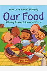 Our Food: A Healthy Serving of Science and Poems Kindle Edition