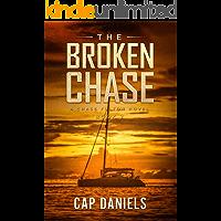 The Broken Chase: A Chase Fulton Novel (Chase Fulton Novels Book 2)