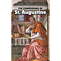 The Confessions of St. Augustine (Dover Thrift Editions)