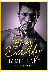 Call Me Big Daddy: Gay Teen Romance (I Got You Book 3)