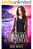 Blood of the Gods (The Elysium Legacies Book 2)