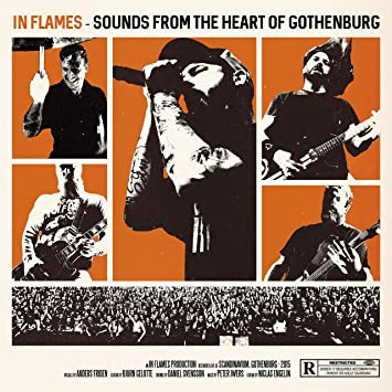 IN FLAMES - Sounds From The Heart Of Gothenburg - Amazon com Music