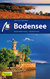 Bodensee Reiseführer Michael Müller Verlag: Individuell reisen mit vielen praktischen Tipps (MM-Reiseführer)
