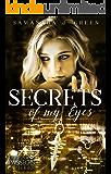 Secrets of My Eyes (Secrets of Eyes 3)