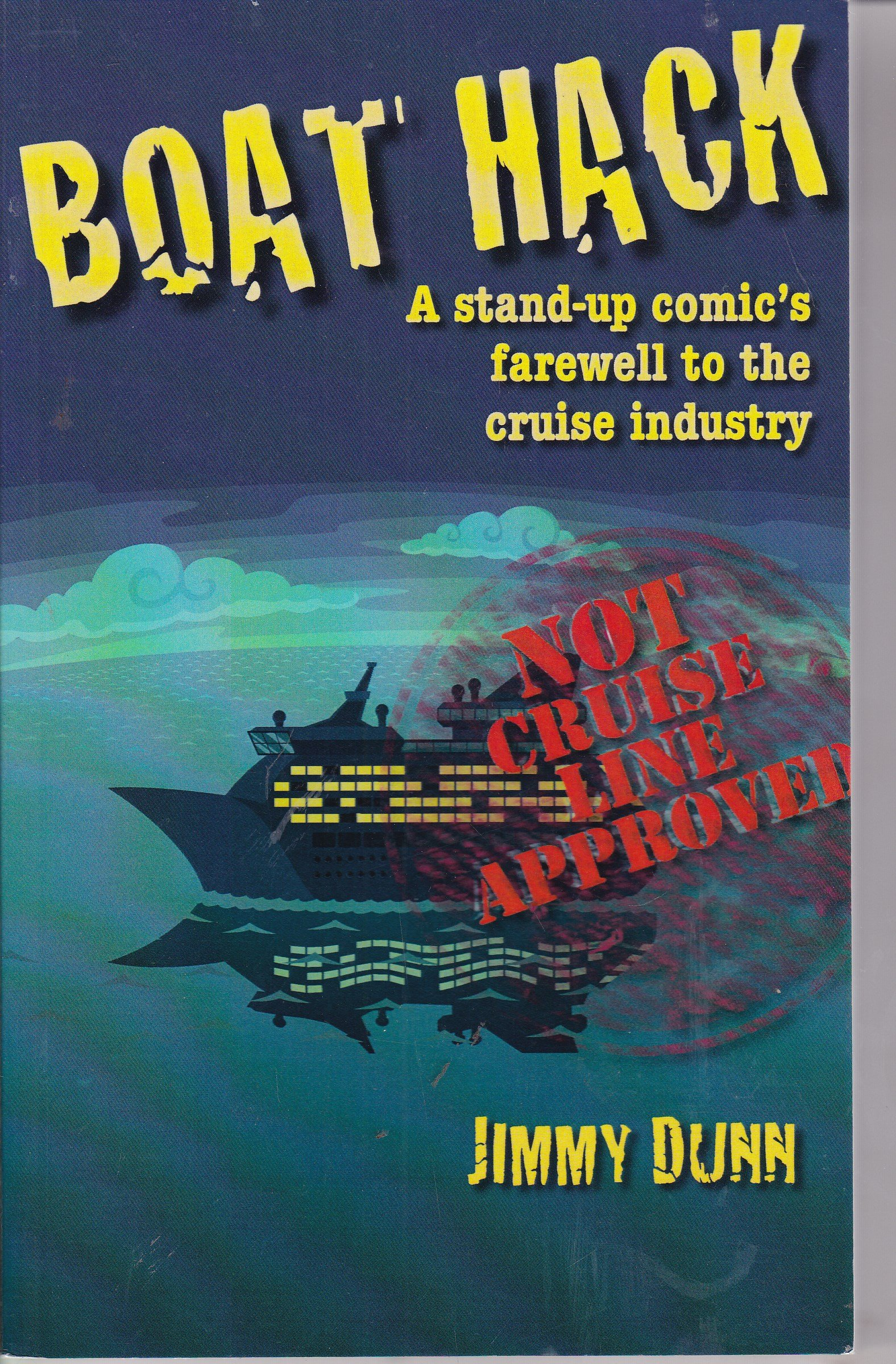Boat Hack: A stand-up comic's farewell to the cruise industry: Not