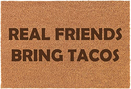 Daylor Coir Door Mat Entry Doormat Funny Real Friends Bring Tacos