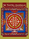 Sri Yantra Mandalas: A Coloring Book by Paul Heussenstamm