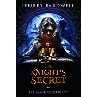 The Knight's Secret (The Mage Conspiracy Book 1) (English Edition)