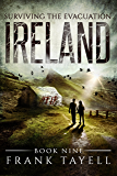 Surviving The Evacuation, Book 9: Ireland (English Edition)