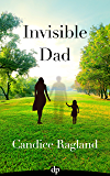 Invisible Dad: How to Heal as a Fatherless Daughter