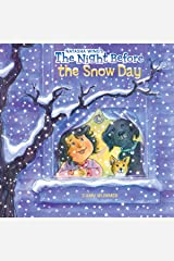 The Night Before the Snow Day Kindle Edition