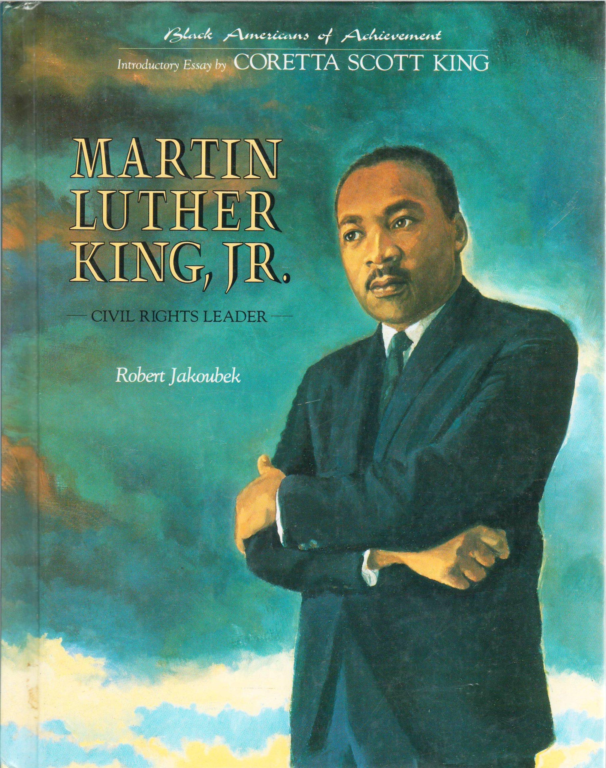 Martin Luther King, Jr. (Black Americans of Achievement), Robert E. Jakoubek