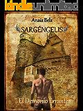 El Demonio Errante: SARGÉNGELIS III