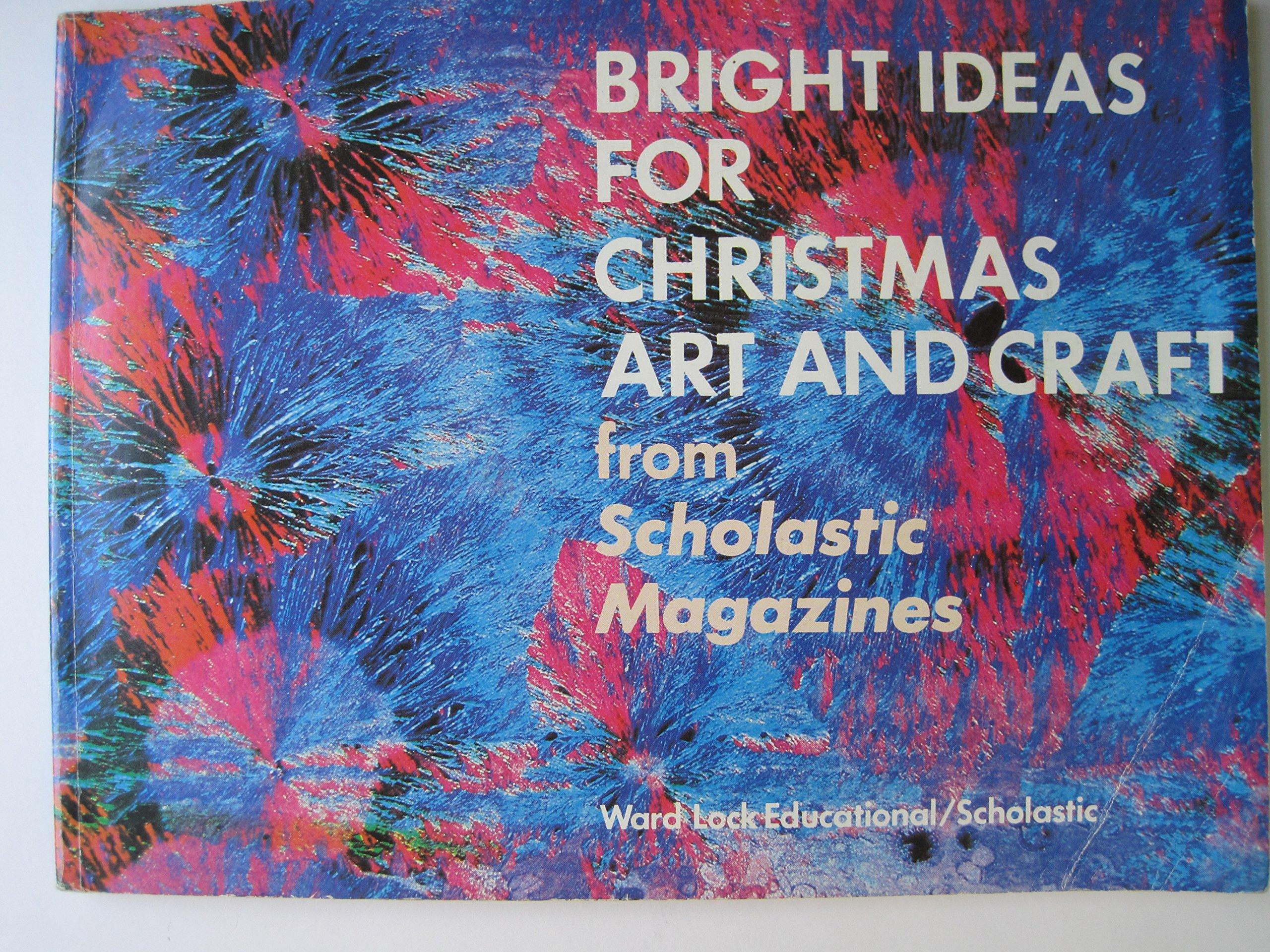 bright ideas for christmas art and craft bright ideas books dean audrey vincente vincente dean audrey 9780706244540 amazon com books amazon com