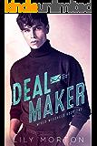 Deal Maker (Mixed Messages Book 2)