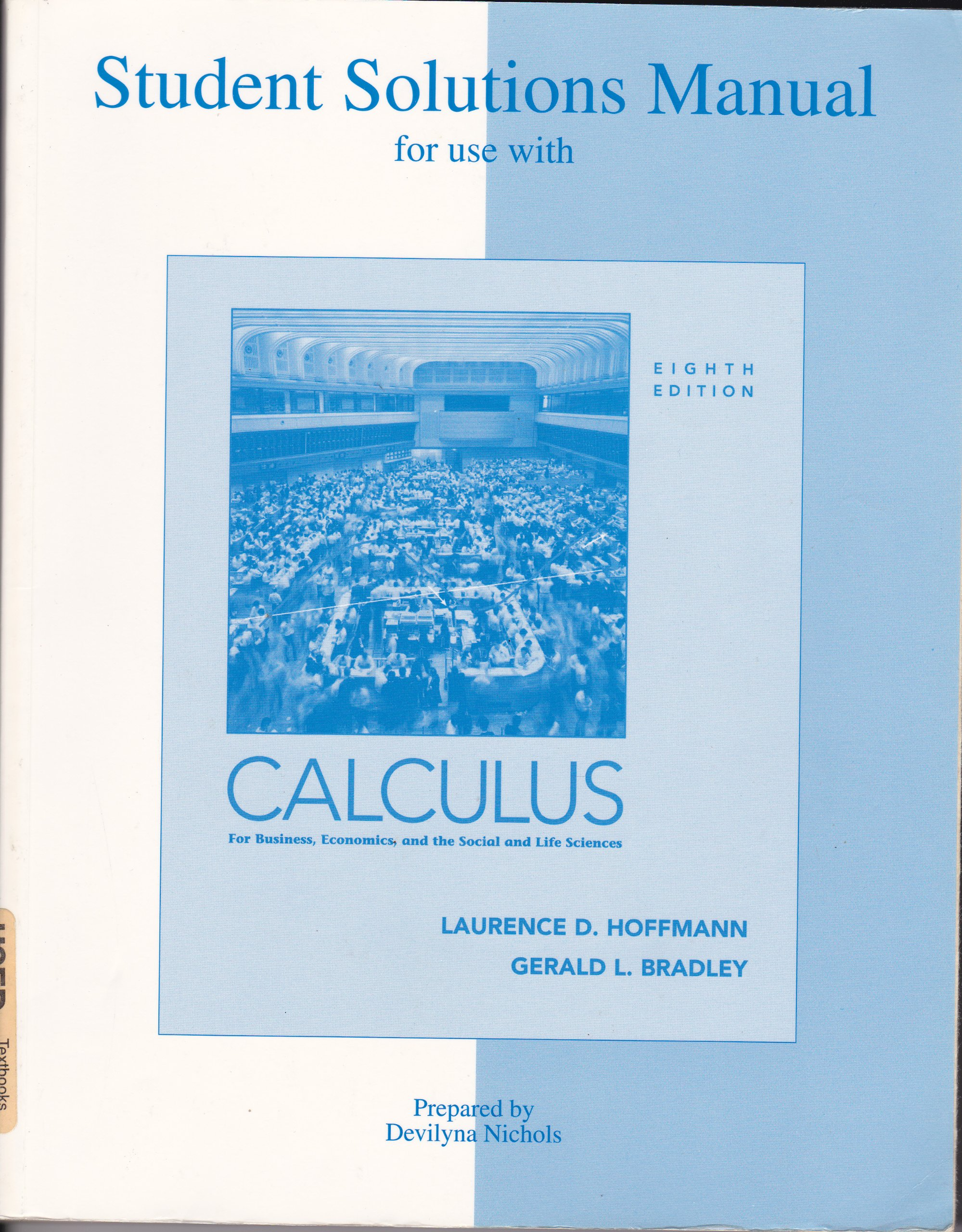 Buy Calculus for Business, Economics and the Social and Life Sciences:  Student Solutions Manual Book Online at Low Prices in India | Calculus for  Business, ...