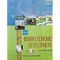 Indian Economic Development for Class 12 (2019-2020 Examination)