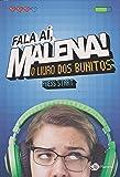 Fala Aí, Malena