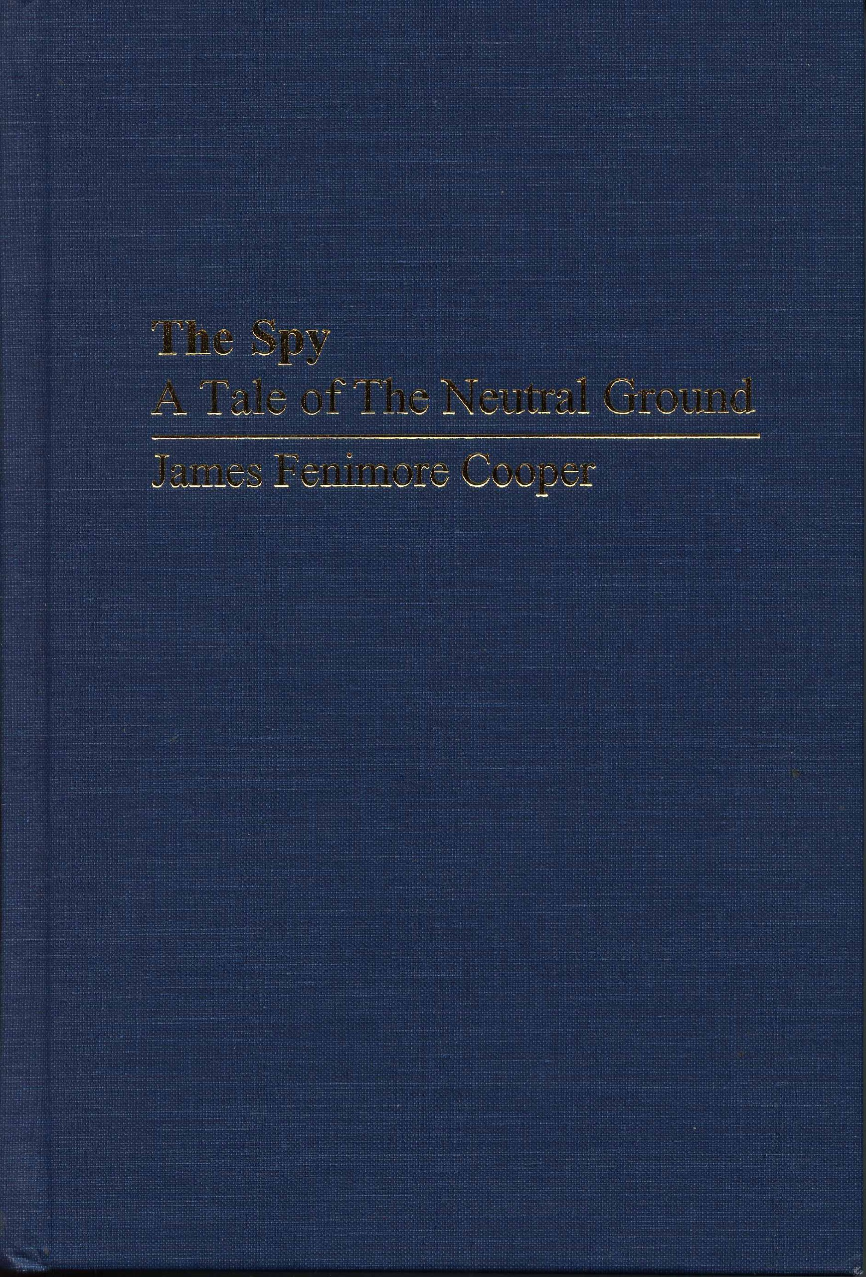 The Spy: A Tale of the Neutral Ground (Ams Studies in the Nineteenth Century) PDF