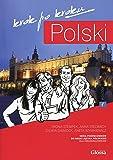 Polski, Krok po Kroku: Coursebook for Learning Polish as a Foreign Language: Coursebook for Learning Polish as a Foreign Language