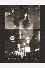 Diane Arbus: Revelations Hardcover