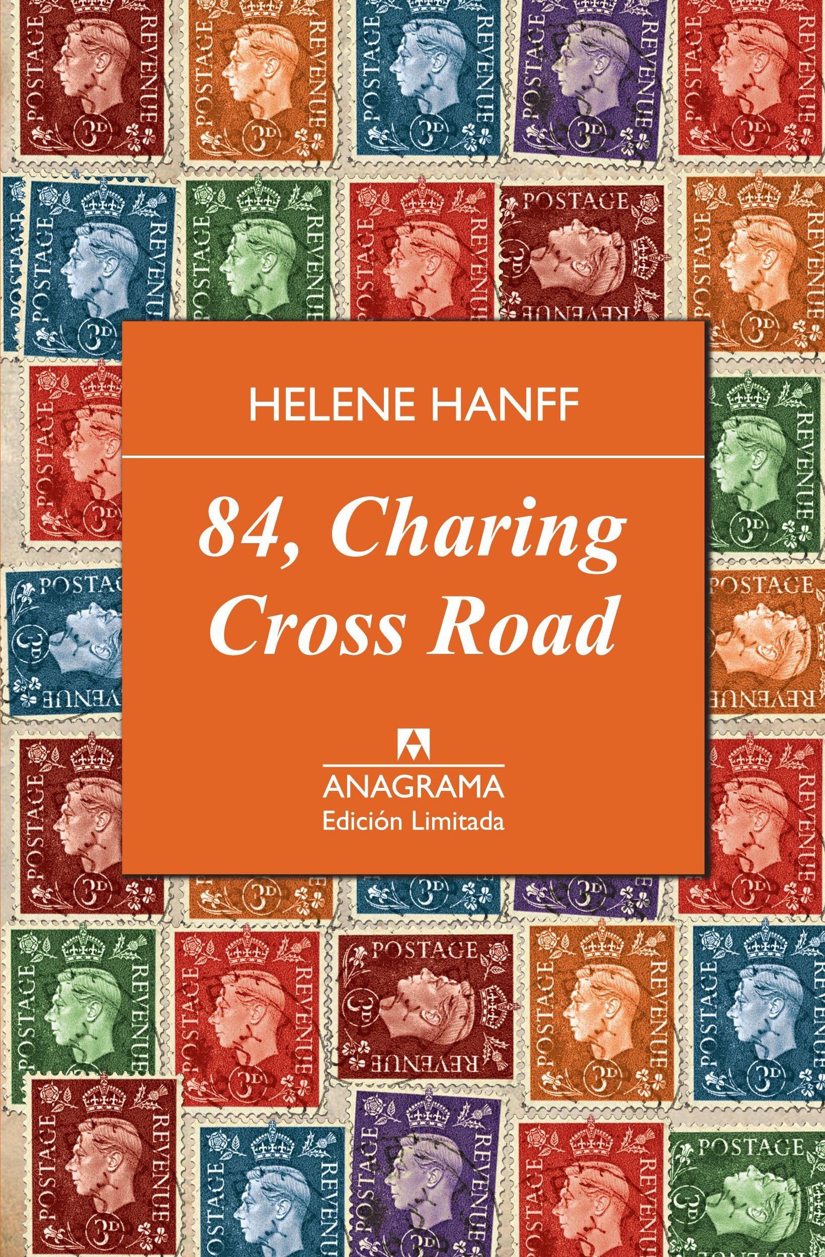 84, Charing Cross Road - Edición Limitada (Edición Especial) Tapa dura – 5 nov 2013 Helene Hanff Thomas Simonnet Javier Calzada Jiménez Anagrama