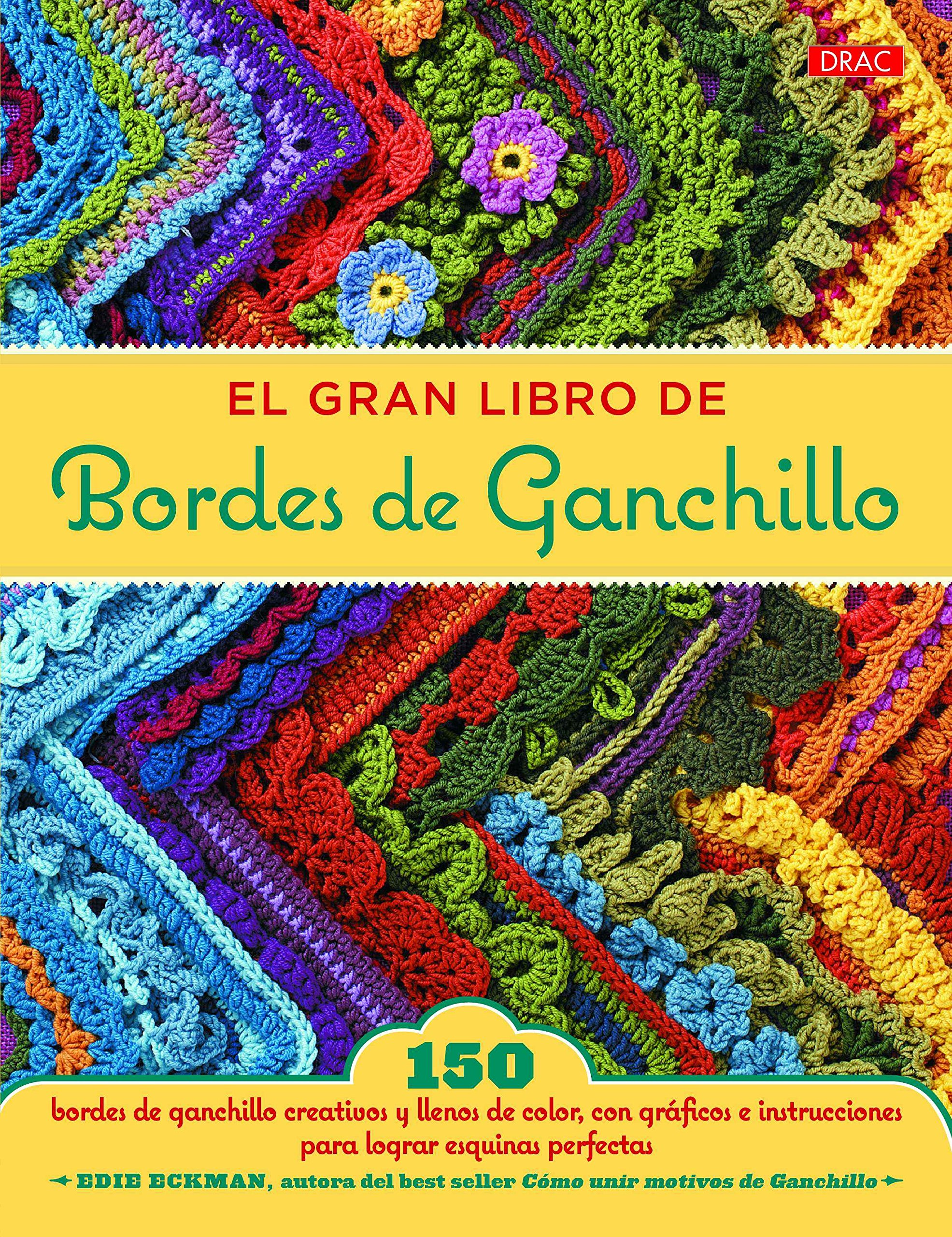 El Gran Libro De Bordes De Ganchillo: Amazon.es: Edie Eckman ...