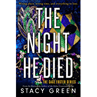 The Night He Died (Cage Foster Book 2)