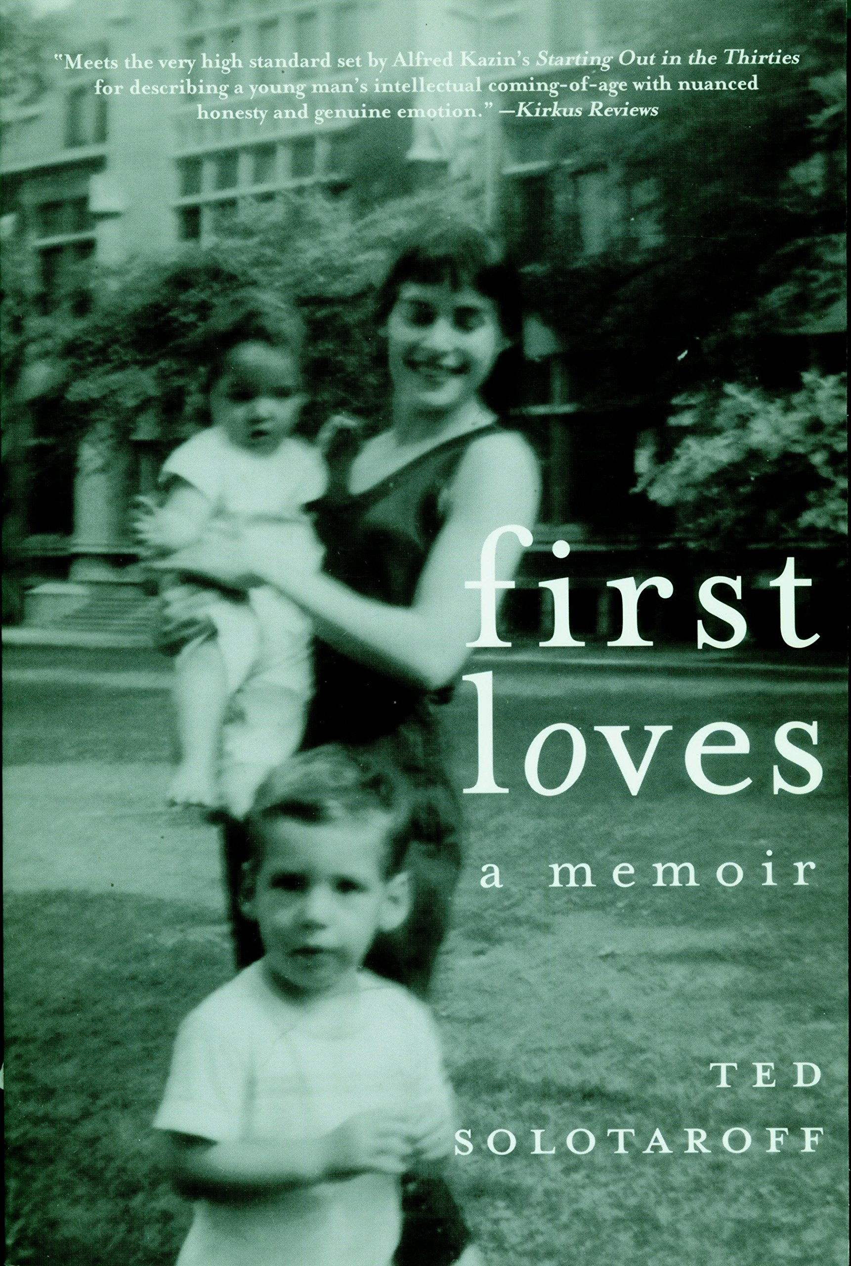 First Loves: A Memoir