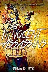 The Innocent Assassins