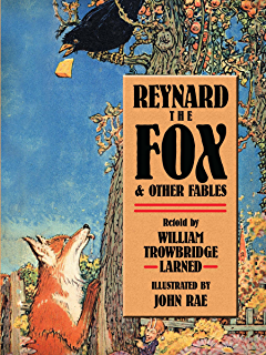 Reynard the Fox [Illustrated] (With Active Table of Contents)