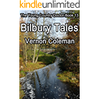 The Young Country Doctor Book 13: Bilbury Tales (English Edition)
