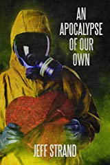An Apocalypse of Our Own Kindle Edition