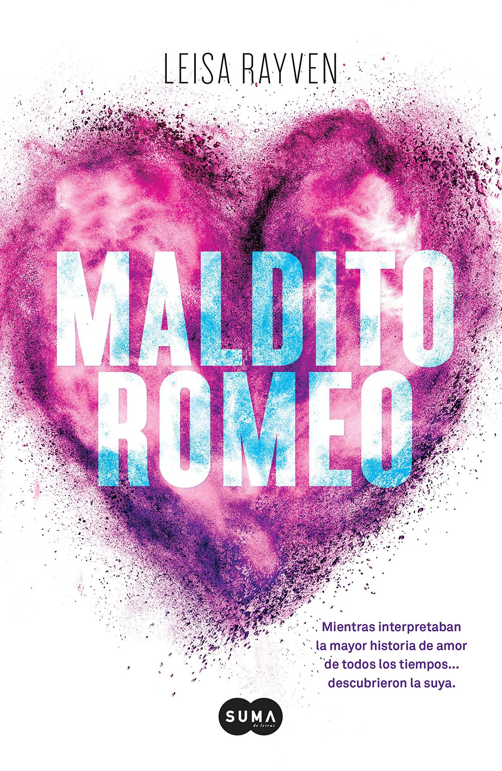 MALDITO ROMEO (Spanish) Paperback – 2013