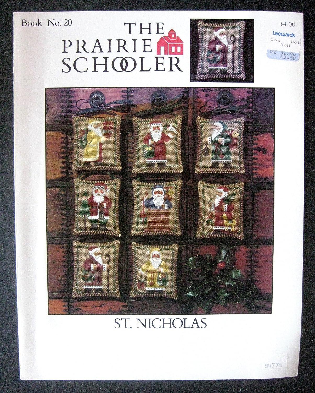 Prairie Schooler St 20 Cross Stitch Pattern Nicholas Prairie Schooler No