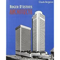 Roger d'astous, architecte