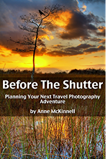 amazon com   essays on photography ebook  scott bourne  kindle storebefore the shutter  planning your next travel photography adventure