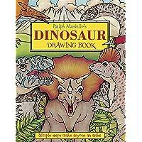 Ralph Masiello's Dinosaur Drawing Book (Ralph Masiello's Drawing Books)